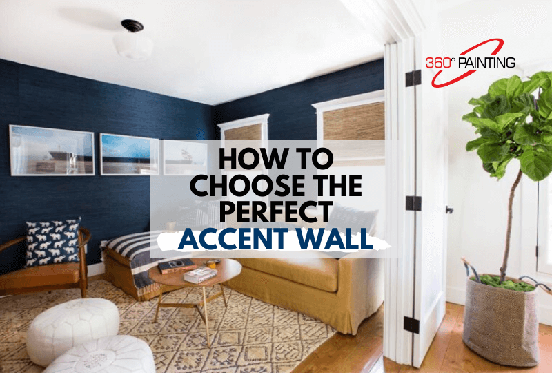 How To Choose An Accent Wall 360, Accent Wall Living Room