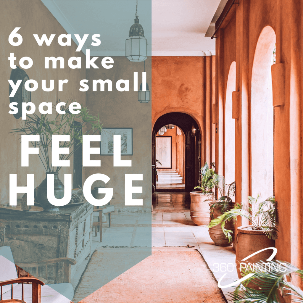 6 ways to make your small space feel huge